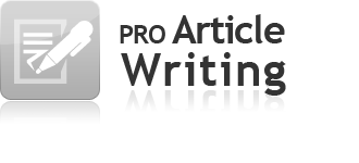 Pro Article Writing - Professional Article Writers, Best Writing Service